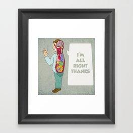 I'M ALLRIGHT Framed Art Print