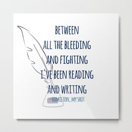 READING AND WRITING | HAMILTON Metal Print