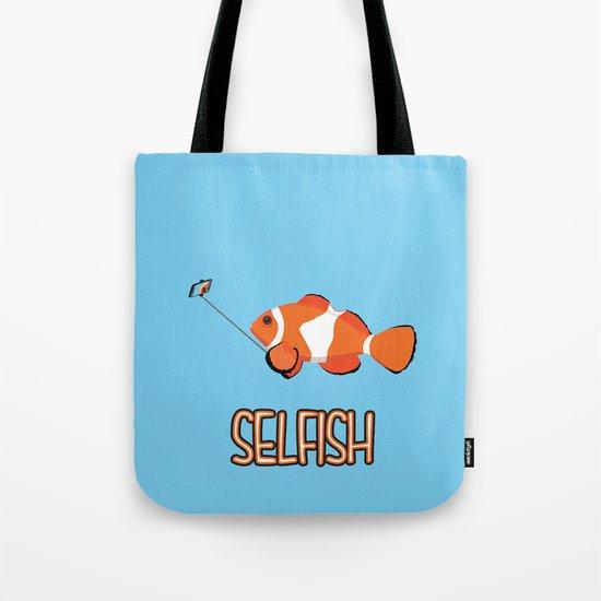 Selfish Tote Bag