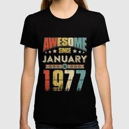 Awesome Since January 1977 T-Shirt T-shirt