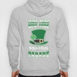 Irish Pride New York St. Patricks Day Parade Top Hat Hoody