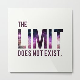 The Limit Does Not Exist - Mean Girls quote from Cady Heron Metal Print