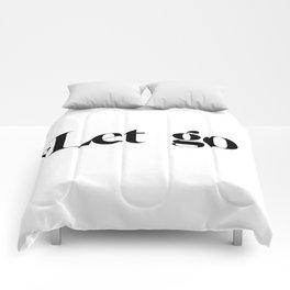 let go Comforters