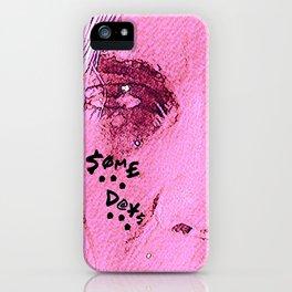 S o m e   D a y s iPhone Case