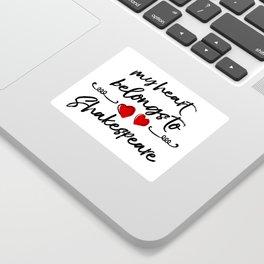 Heart Belongs to Shakespeare 1 Sticker