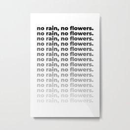 No Rain No Flowers Quote, Life Quotes, Large Printable Photography, Wall Art Print Decor Metal Print