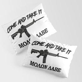 Come and Take It! Molon Labe! Black in Greek. Pillow Sham