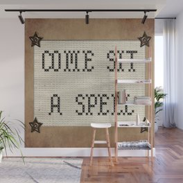 Come Sit A Spell Wall Mural