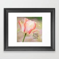 Hope, Faith, Love Tulip Framed Art Print