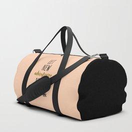 New Adventures Travel Quote Duffle Bag