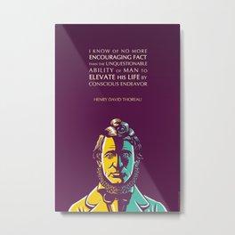 Henry David Thoreau Inspirational Quote: Conscious Endeavor Metal Print