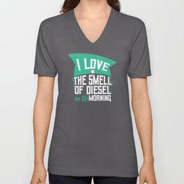 I Love the smell of diesel in the Morning Unisex V-Neck