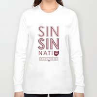 cincinnati Long Sleeve T-shirts featuring Locals Only — Sinsinnati, OH by Tom Davie