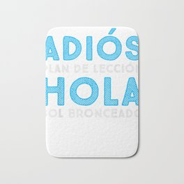 Last Day of School | Spanish Teacher | Goodbye Lesson Plans T-Shirt Bath Mat