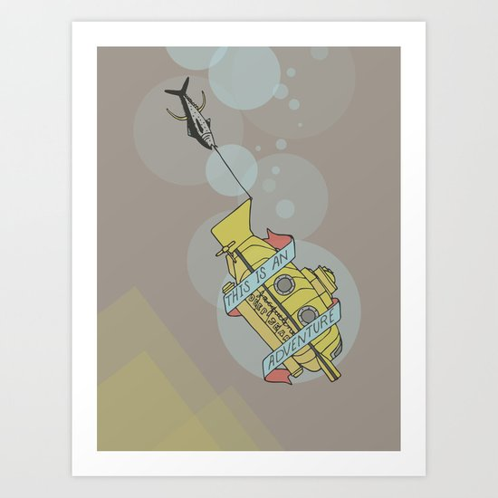 This Is An Adventure | The Life Aquatic with Steve Zissou Art Print