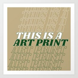 this is a… Art Print