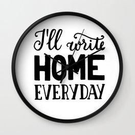 I'll write home Wall Clock