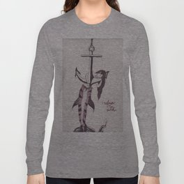 Refuse To Sink Long Sleeve T-shirt