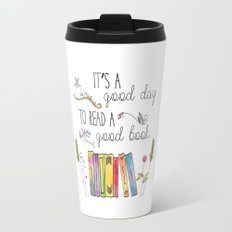 It's a Good Day to Read a Good Book Travel Mug