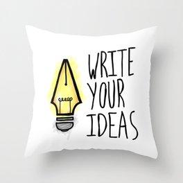 Write Your Ideas Throw Pillow
