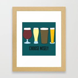 Choose Wisely Beer Framed Art Print