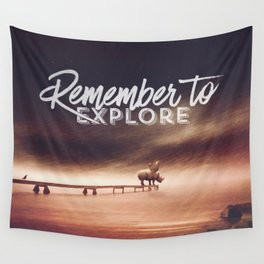 Remember to explore - text version Wall Tapestry