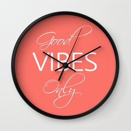 Good vibes only Living Coral Wall Clock
