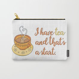 I Have Tea Carry-All Pouch