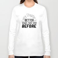 narnia Long Sleeve T-shirts featuring Every Chapter is Better Than the One Before by Thg Fashion