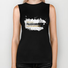 Programmer - awesome life Biker Tank