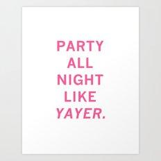 like yayer Art Print