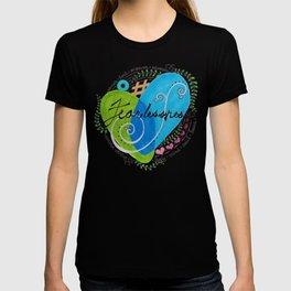Fearlessness T-shirt