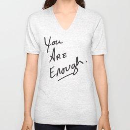 You are enough. Unisex V-Neck