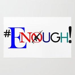 Enough! Rug
