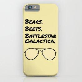 Bears. Beets. Battlestar Galactica. iPhone Case