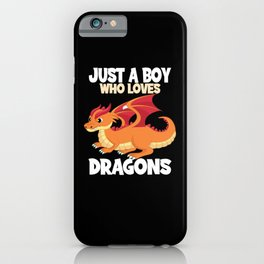 Just A Boy Who Loves Dragons Kids Dragon Boy iPhone Case