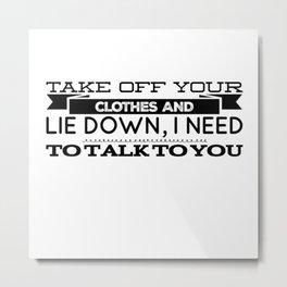 We Talk In Bed Metal Print