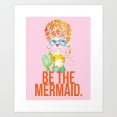 pink lemonade -- be the mermaid. Art Print