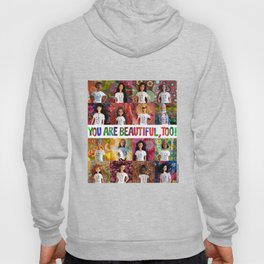 You Are Beautiful, Too! (square) Hoody