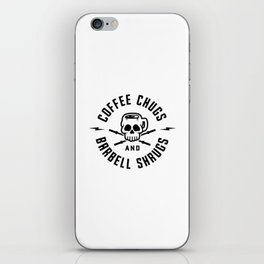 Coffee Chugs And Barbell Shrugs v2 iPhone Skin