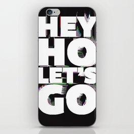 hey ho iPhone Skin