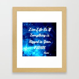 Everything Is Rigged - Rumi Inspirational Quote Framed Art Print