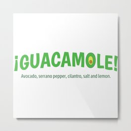 Guacamole 2 Metal Print