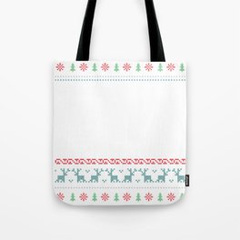 Ugly Sweater Don't Be Tachy Tote Bag