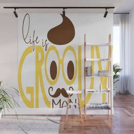 Typography Print Life is Groovy Man Hipster Eyeglasses Mustache Wall Mural