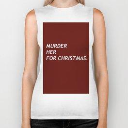 MURDER HER FOR CHRISTMAS. Biker Tank