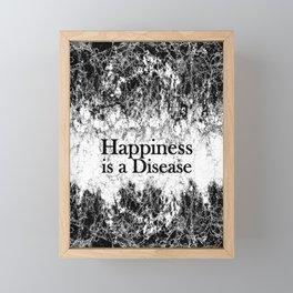 Happiness is a Disease Framed Mini Art Print