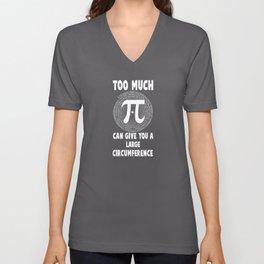 Too Much Pi Teachers Pi Day Funny Gift Unisex V-Neck