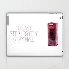 Go Easy, Step Lightly, Stay Free. Laptop & iPad Skin
