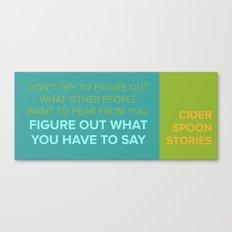 CIDER SPOON  Canvas Print